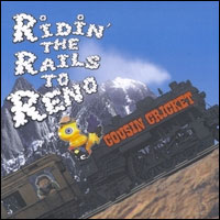 Ridin' the Rails to Reno  CD cover